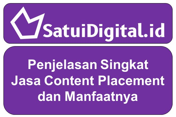 Penjelasan Singkat Jasa Content Placement dan Manfaatnya