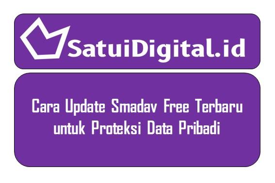 Cara Update Smadav Free Terbaru