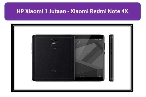 HP Xiaomi 1 Jutaan Xiaomi Redmi Note 4X